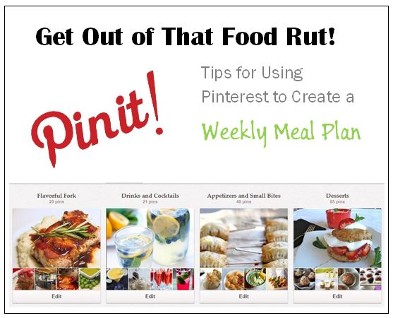 Get Out of that Food Rut - Pinterest to the Rescue